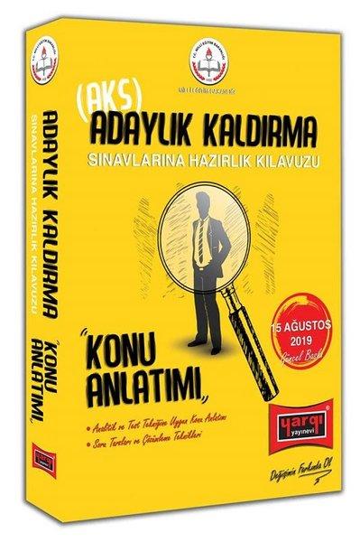 Yargı Yayınları Meb Adaylık Kaldırma (Aks) Sınavlarına Hazırlık Kılavuzu Konu Anlatımı.pdf