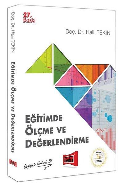 Yargı Yayınları Eğitimde Ölçme Ve Değerlendirme Halil Tekin 27. Baskı.pdf