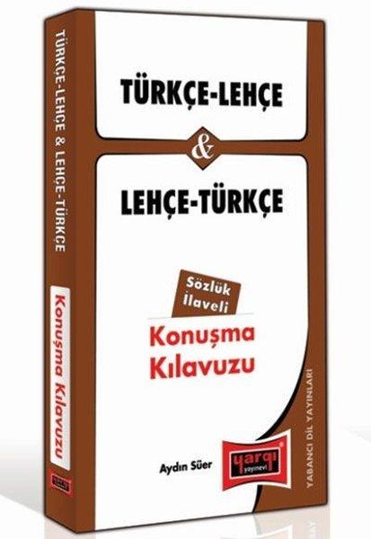 Türkçe - Lehçe Ve Lehçe - Türkçe Konuşma Kılavuzu Sözlük İlaveli.pdf