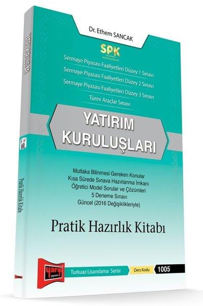 Yargı Yayınları Spk Yatırım Kuruluşları Pratik Hazırlık Kitabı.pdf