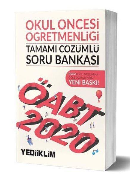 Yediiklim Yayınları 2020 KPSS ÖABT Okul Öncesi Öğretmenliği Tamamı Çözümlü Soru Bankası.pdf