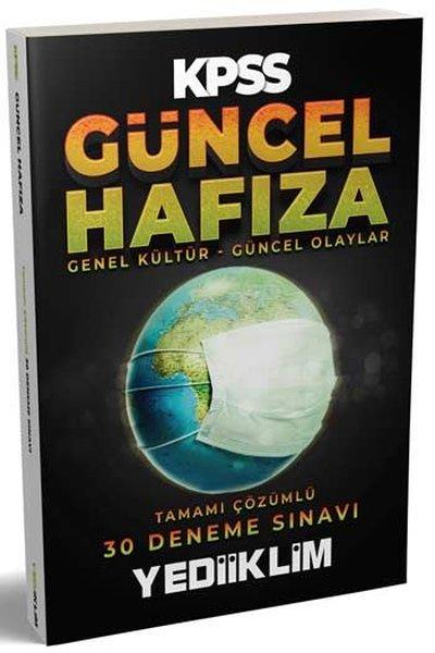 Yediiklim Yayınları KPSS Güncel Hafıza Genel Kültür - Güncel Olaylar Tamamı Çözümlü 30 Deneme Sınavı.pdf