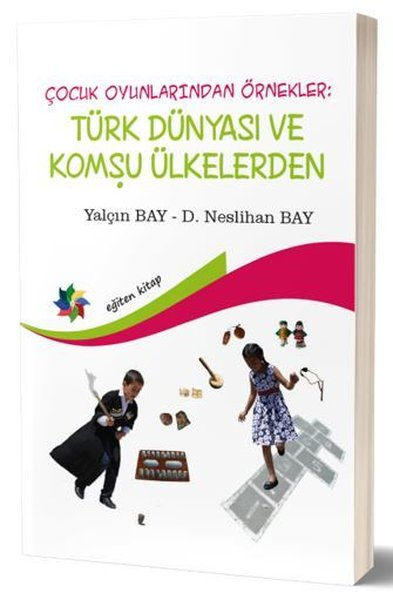 Türk Dünyası ve Komşu Ülkelerden-Çocuk Oyunlarından Örnekler.pdf