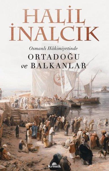 Osmanlı Hakimiyetinde Ortadoğu ve Balkanlar.pdf