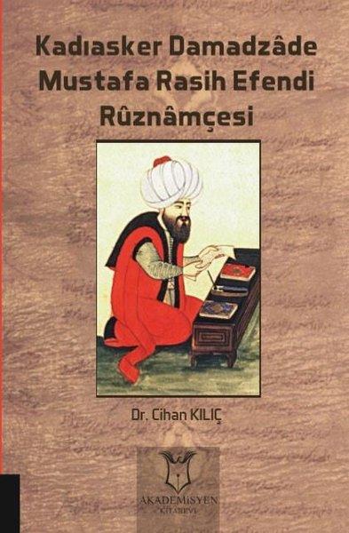 Kadıasker Damadzade Mustafa Rasih Efendi Ruznamçesi.pdf