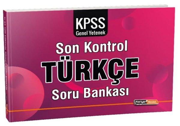 Kariyer Meslek KPSS Genel Yetenek Türkçe Son Kontrol Soru Bankası.pdf