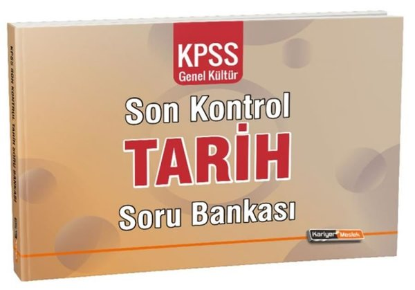 Kariyer Meslek KPSS Genel Kültür Tarih Son Kontrol Soru Bankası.pdf