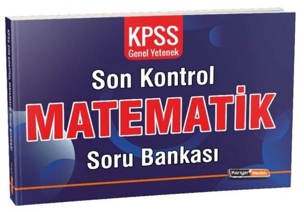 Kariyer Meslek KPSS Genel Yetenek Matematik Son Kontrol Soru Bankası.pdf