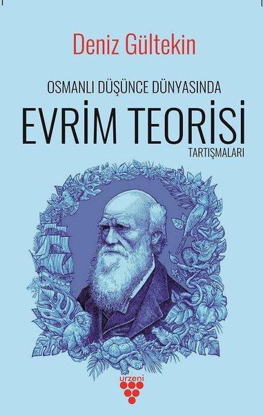 Osmanlı Düşünce Dünyasında Evrim Teorisi Tartışmaları.pdf
