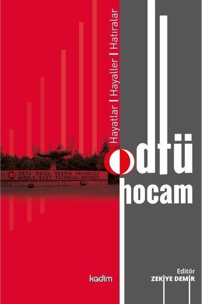 Odtü Hocam: Hayatlar - Hayaller - Hatıralar.pdf