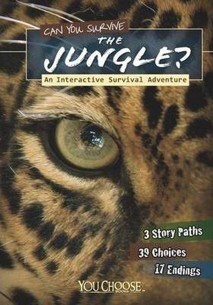 Can You Survive the Jungle?: An Interactive Survival Adventure (You Choose: Survival).pdf