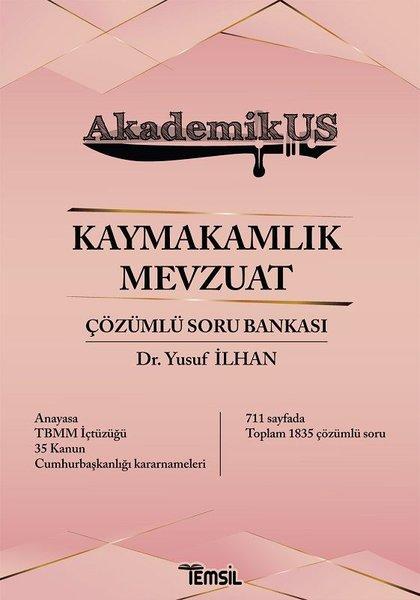 Kaymakamlık Mevzuat Çözümlü Soru Bankası - Akademikus.pdf