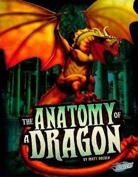 The Anatomy of a Dragon (The World of Dragons).pdf