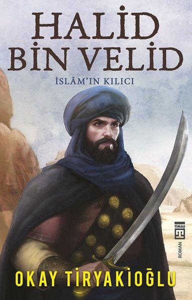 Halid Bin Velid -  İslamın Kılıcı.pdf