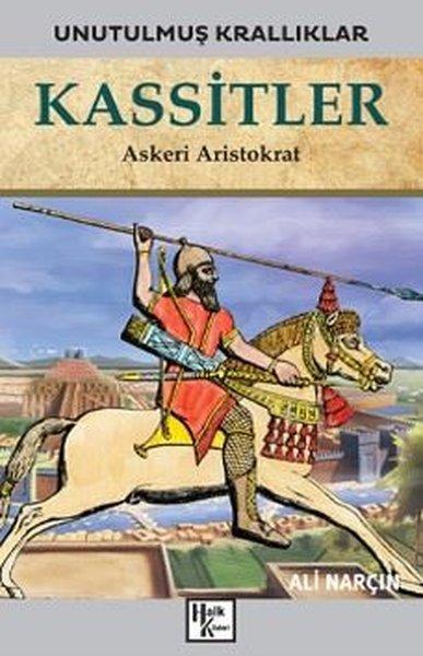 Kassitler: Askeri Aristokrat - Unutulmuş Krallıklar.pdf