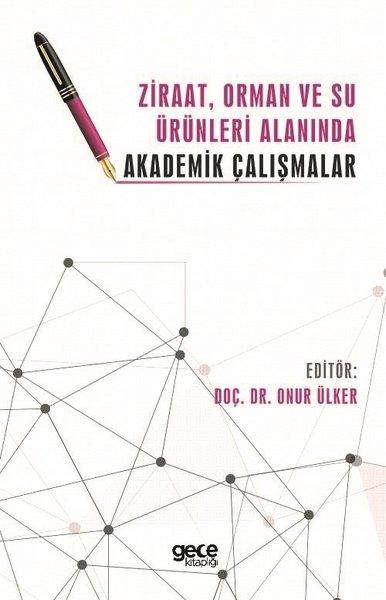 Ziraat Orman ve Su Ürünleri Alanında Akademik Çalışmalar.pdf