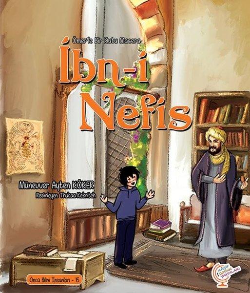 İbn-i Nefis - Bir Kutu Macera - Öncü Bilim İnsanları 15.pdf