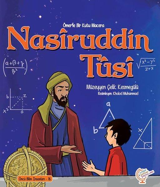 Nasiruddin Tusi - Bir Kutu Macera - Öncü Bilim İnsanları 16.pdf