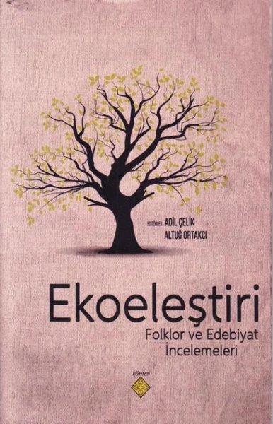Ekoeleştiri Folklor ve Edebiyat İncelemeleri.pdf