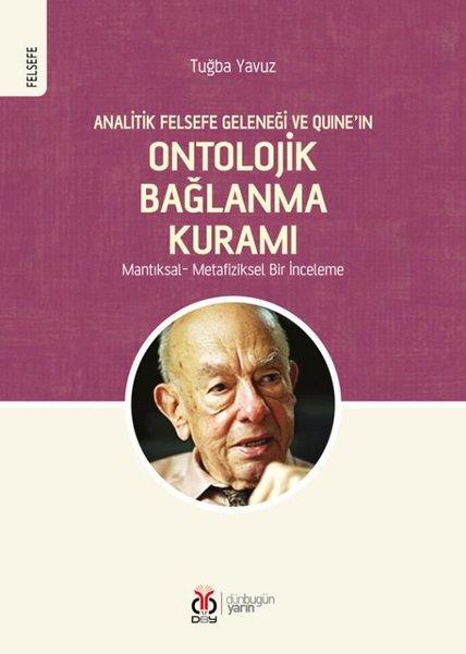 Analitik Felsefe Geleneği ve Quineın Ontolojik Bağlanma Kuramı.pdf