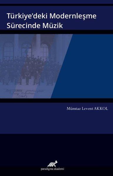 Türkiyedeki Modernleşme Sürecinde Müzik.pdf