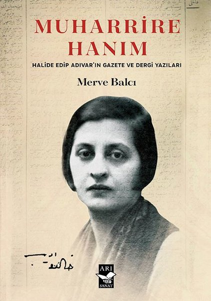 Muharrire Hanım - Halide Edip Adıvarın Gazete ve Dergi Yazıları.pdf