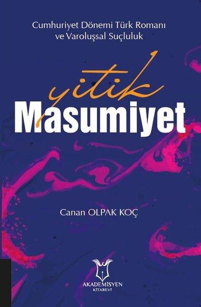 Yitik Masumiyet - Cumhuriyet Dönemi Türk Romanı ve Varoluşsal Suçluluk.pdf