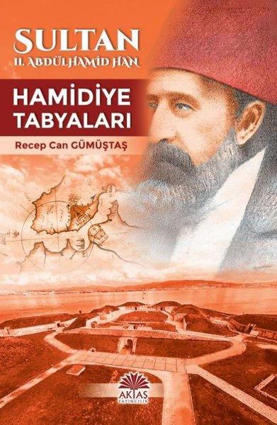Sultan II.Abdülhamid Han - Hamidiye Tabyaları.pdf