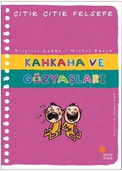Kahkaha ve Gözyaşları - Çıtır Çıtır Felsefe 32.pdf
