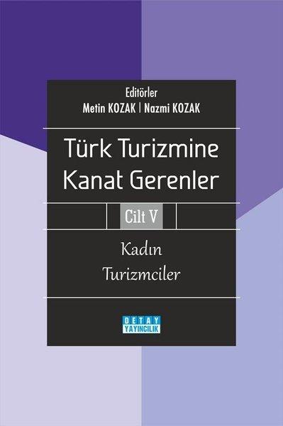 Kadın Turizmciler - Türk Turizmine Kanat Gerenler Cilt 5.pdf