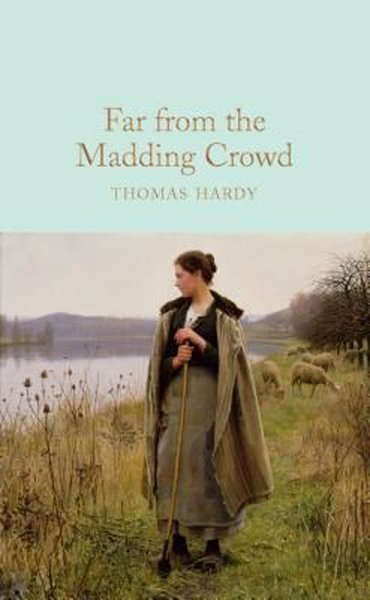 Far From the Madding Crowd (Macmillan Collectors Library).pdf