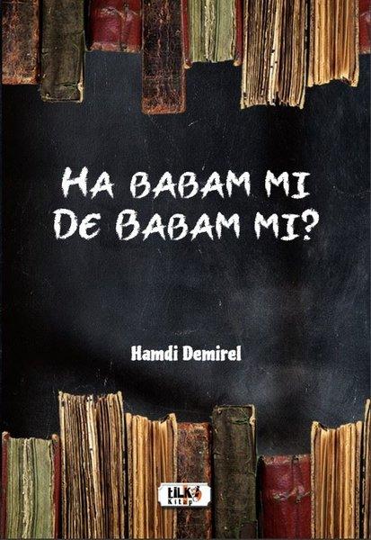 Ha Babam mı De Babam mı?.pdf