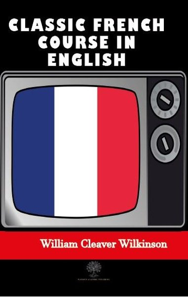 Classic French Course in English.pdf