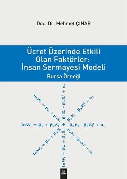 Ücret Üzerinde Etkili Olan Faktörler: İnsan Sermayesi Modeli.pdf