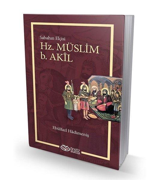 Hz.Müslim b. Akil - Sabahın Elçisi.pdf