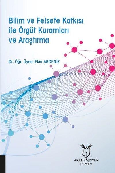 Bilim ve Felsefe Katkısı ile Örgüt Kuramları ve Araştırma.pdf