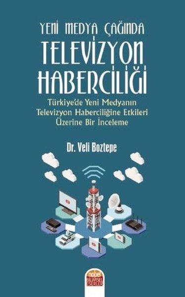 Yeni Medya Çağında Televizyon Haberciliği.pdf