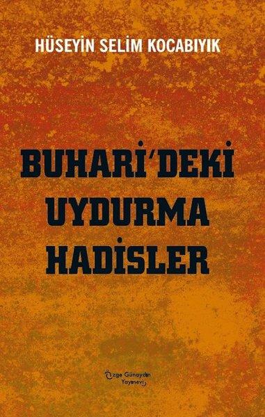 Buharideki Uydurma Hadisler.pdf