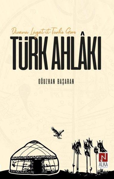 Divanü Lügat-it-Türke Göre Türk Ahlakı.pdf