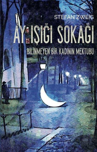 Ay Işığı Sokağı - Bilinmeyen Bir Kadının Mektubu.pdf