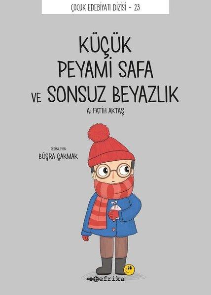 Küçük Peyami Safa ve Sonsuz Beyazlık - Çocuk Edebiyatı Dizisi 23.pdf