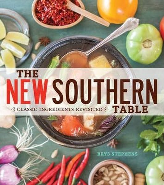 The New Southern Table: Classic Ingredients Revisited.pdf
