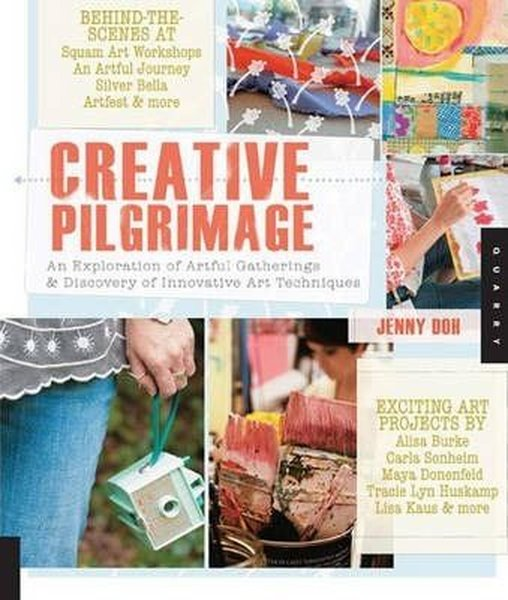 Creative Pilgrimage: An Exploration of Artful Gatherings and Discovery of Innovative Art Techniques.pdf