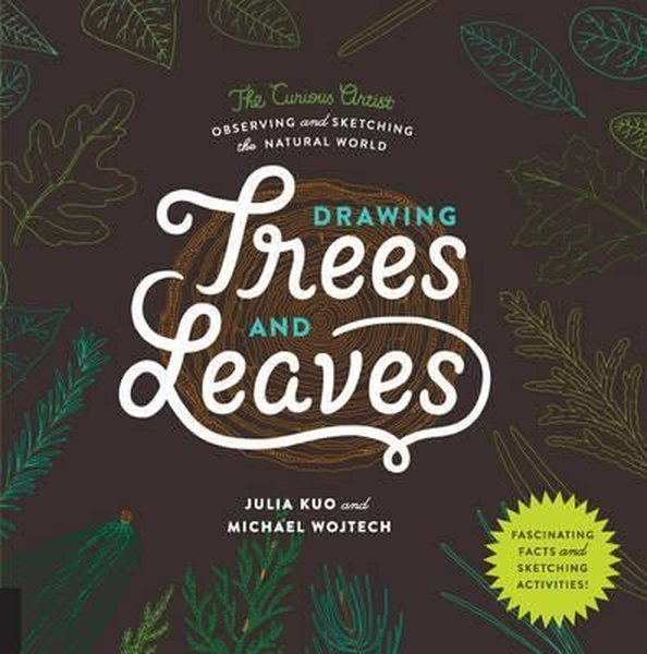 Drawing Trees and Leaves: Observing and Sketching the Natural World (The Curious Artist).pdf