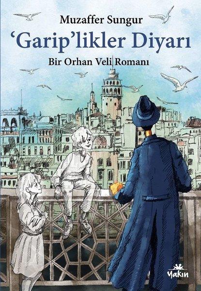 Gariplikler Diyarı - Bir Orhan Veli Romanı.pdf