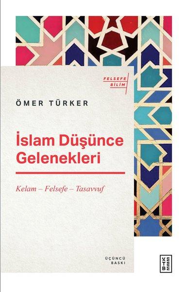 İslam Düşünce Gelenekleri: Kelam - Felsefe - Tasavvuf.pdf