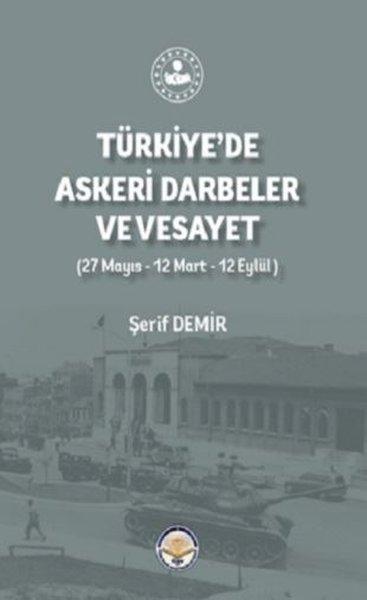 Türkiyede Askeri Darbeler ve Vesayet.pdf