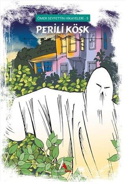 Perili Köşk - Ömer Seyfettin Hikayeleri 5.pdf