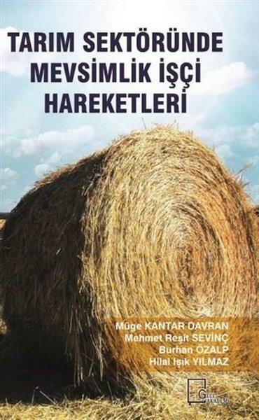 Tarım Sektöründe Mevsimlik İşçi Hareketleri.pdf
