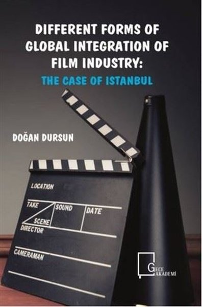 Different Forms of Global Integration of Film Industry: The Case of Istanbul.pdf
